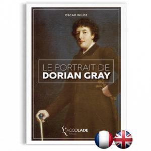 Le Portrait de Dorian Gray, d'Oscar Wilde - bilingue anglais-français (+ audio)