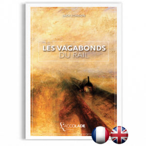 Les Vagabonds du Rail, de Jack London - bilingue anglais-français (+ audio)