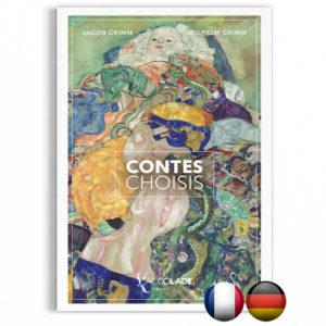 Contes Choisis, des Frères Grimm - bilingue allemand-français (+ audio)