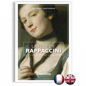 La Fille de Rappaccini, de Nathaniel Hawthorne - bilingue anglais-français (+ audio)
