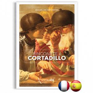 Rinconète & Cortadillo, de Cervantes, en édition bilingue espagnol-français (+ audio)