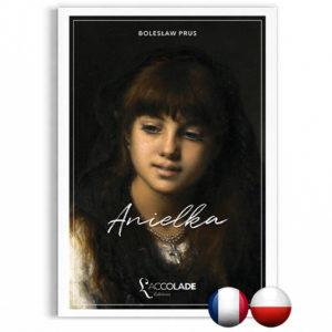 Anielka, Boleslaw Prus, en édition bilingue polonais-français (+ audio)