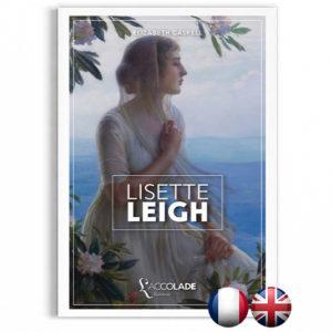 Lisette Leigh, d'E. Gaskell, en édition bilingue anglais-français (+ audio).