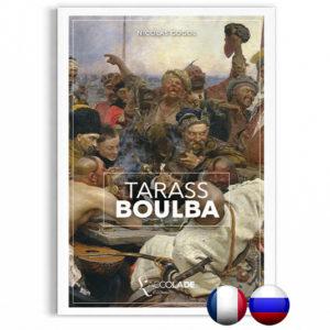 Tarass Boulba, de Gogol, édition bilingue russe-français (+ audio).