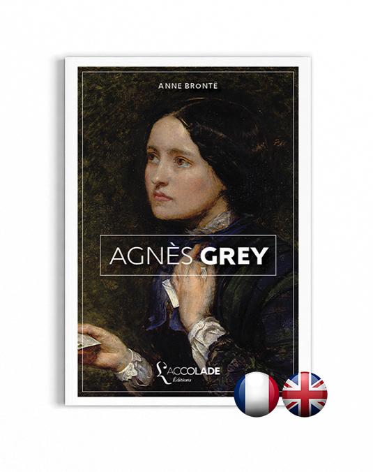 Agnès Grey (bilingue anglais-français, + audio)