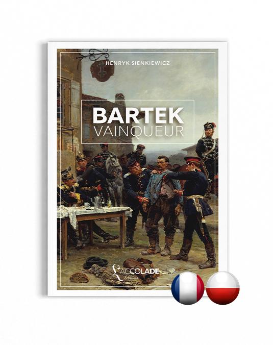 Bartek Vainqueur, de Sienkiewicz - bilingue polonais-français (+ audio)