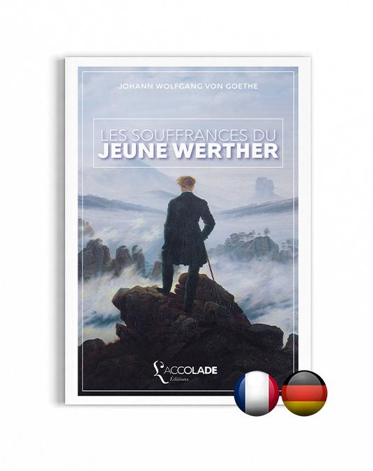 Les Souffrances du Jeune Werther, de Goethe - bilingue allemand-français (+ audio)