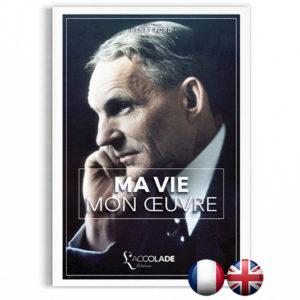 Ma Vie, Mon Œuvre, de Henry Ford - bilingue anglais-français (+ audio)