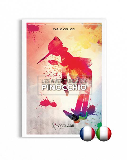 Les Aventures de Pinocchio, de Carlo Collodi - bilingue italien-français (+ audio)
