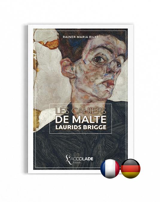 Les Cahiers de Malte Laurids Brigge, de Rilke - bilingue allemand-français (+ audio)