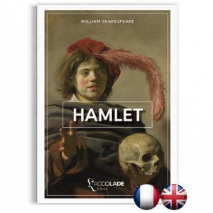 Hamlet, de Shakespeare - bilingue anglais-français (+ audio)