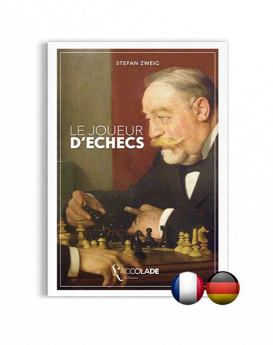 Le Joueur d'Échecs, de Stefan Zweig, en édition bilingue allemand-français, avec lecture audio en allemand intégrée