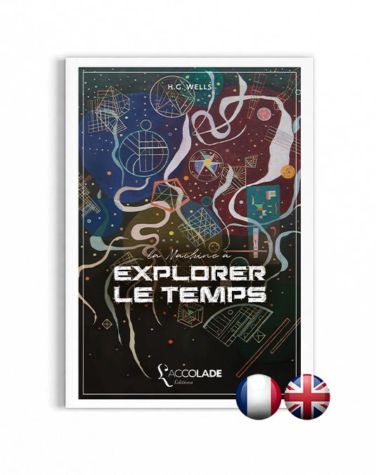 La Machine à Explorer le Temps, de H.G. Wells - bilingue anglais-français (+ audio)
