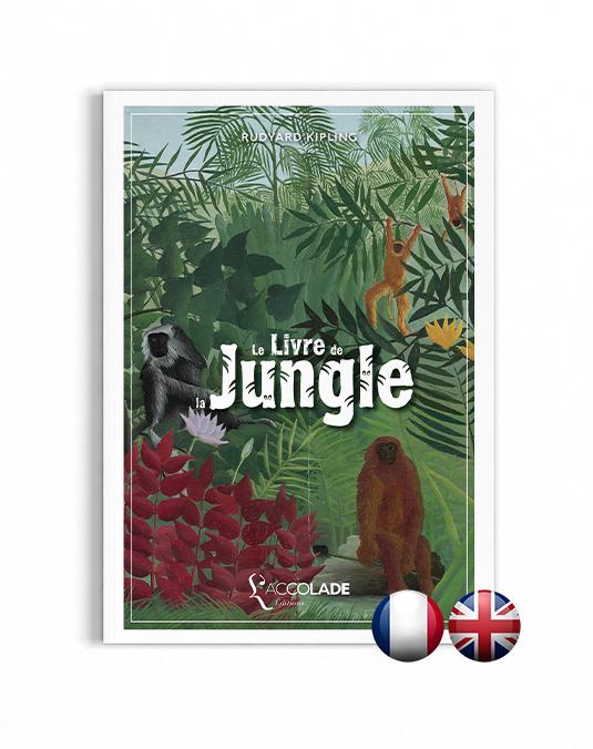 Le Livre de la Jungle, de Rudyard Kipling - bilingue anglais-français (+ audio)