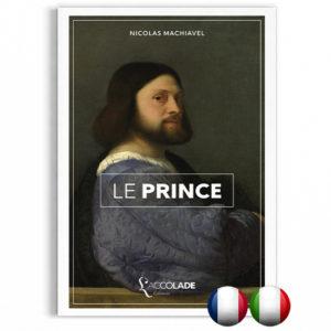Le Prince, de Machiavel - bilingue italien-français (+ audio)