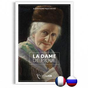 La Dame de Pique, de Pouchkine, en édition bilingue russe-français (+ audio)