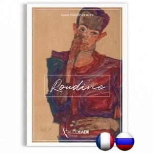 Roudine, d'Ivan Tourgueniev (bilingue français-russe)
