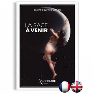 La Race à Venir, de Bulwer-Lytton, en édition bilingue anglais-français (+ audio).