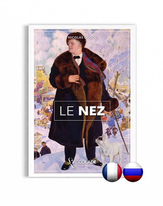 Le Nez, de Nicolas Gogol, bilingue russe-français (+ audio).
